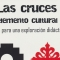 Las cruces, elemento cultural